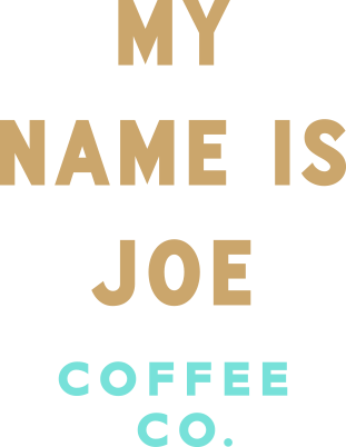 My Name Is Joe Coffee Co